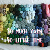 So much yarn, so little time: Stash Busting | EvinOK