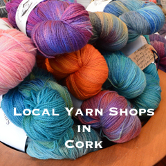 Local Yarn Stores in Cork, Ireland