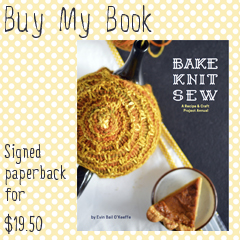 buy my book, Bake Knit Sew