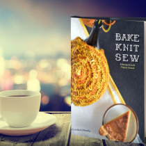 Bake Knit Sew: A Recipe and Craft Project Annual | EvinOK