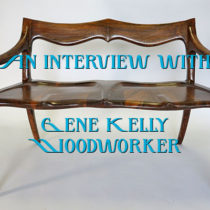 An Interview with Gene Kelly Woodworker | EvinOK.com